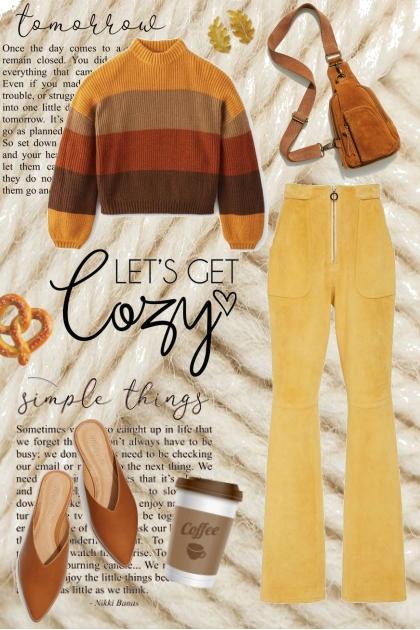 Let´s get cozy