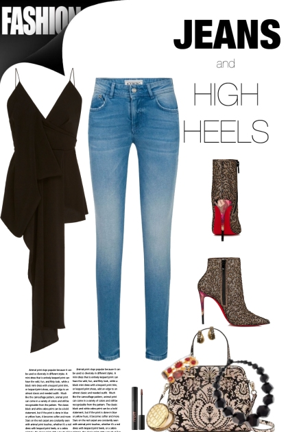 Jeans and High Heels...