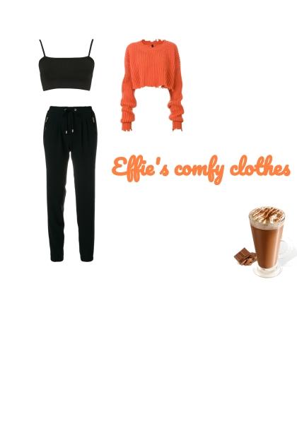 Effie's comfy clothes