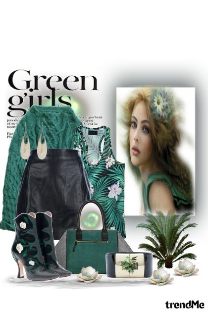 green girls....
