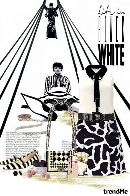 Life in BLACK  WHITE