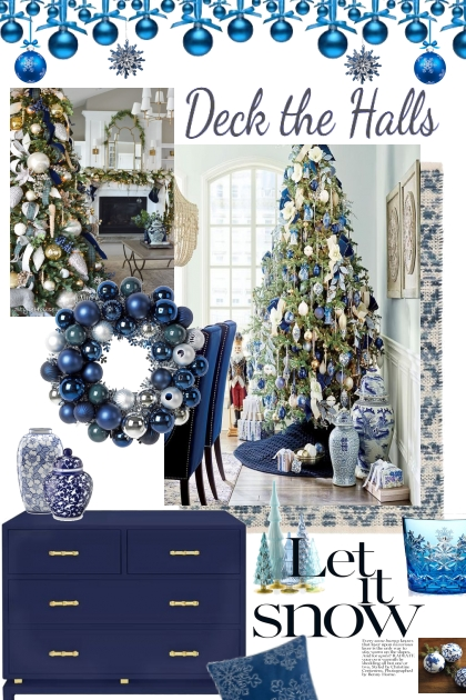 Holiday Interiors:  Deck the Halls (in Blue)