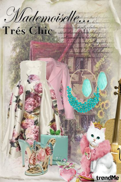 Mademoiselle... Très Chic- Fashion set