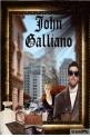 John Galliano ........Presents........Obsession