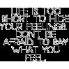 life is too short to hide your feelings - Vespagirl