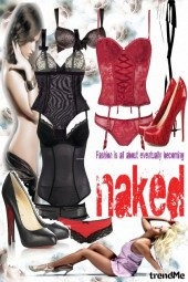 be naked...