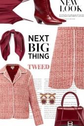 The Next Big Thing....Tweed