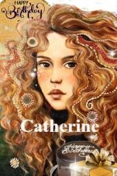 Catherine ....Happy Birthday !!