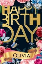 Happy Birthday Olivia