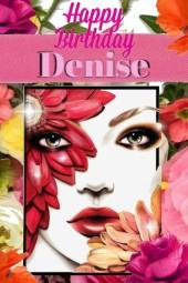 Happy Birthday Denise ...