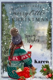 Have Yourself a Merry Little Christmas Karen