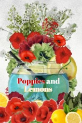 Poppies and Lemons