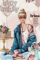 Happy Happy Birthday Irina