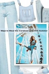 Ways to Wear the Carefree Look This Summer