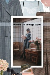 What is the vintage style?