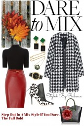 Step Out In A Mix Style If You Dare. The Fall Bold