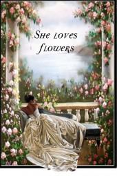 She Loves Flowers