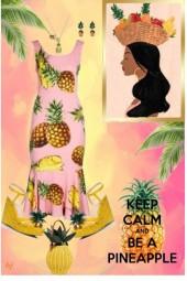 Keep Calm.......Be a Pineapple