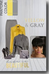 Life is Beautiful in Yellow and Gray