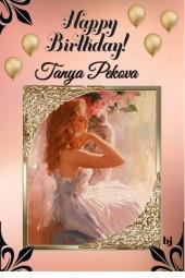 Happy Birthday Tanya Pekova!!