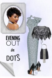 Evening Out in Dots