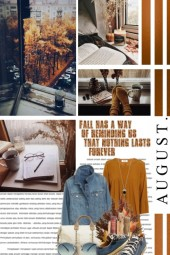 It's August, Can It Be Fall Already?