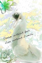 DREAM WITHOUT FEAR ....♥