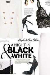 A night in black & white.