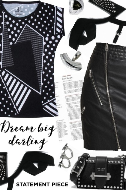 Dream big darling- Fashion set