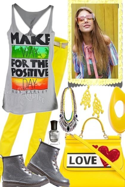 MAKE WAY FOR THE POSITIVE DAY- Combinaciónde moda