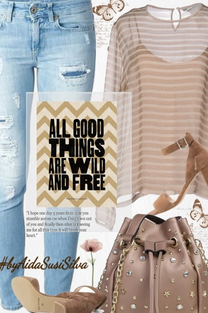 All good things are wild and free!- Fashion set