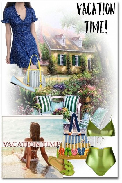 vacation time- Fashion set