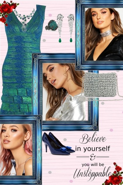 Believe in yourself- Fashion set