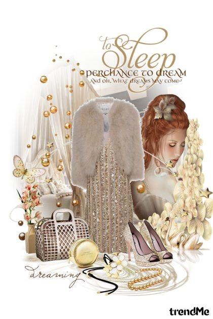 Let my dreams come true...- Fashion set