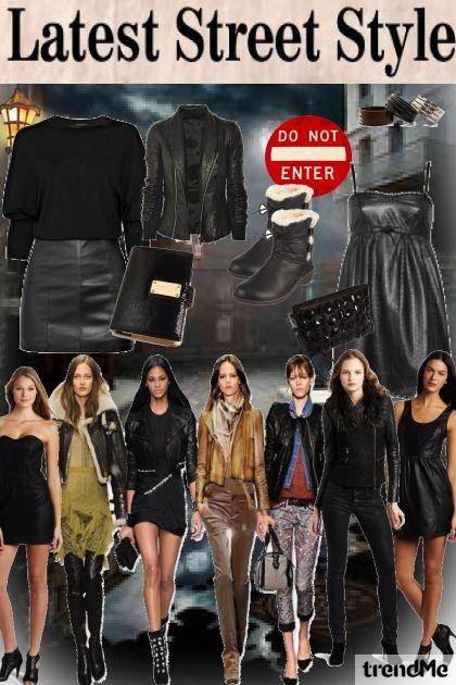 STREET STYLE: L3ATH3R- Fashion set