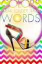colors speak loader than words