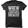 Almost Had to Socialize Tee - T-shirts -