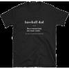 Baseball dad shirt - T-shirts - $17.84