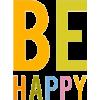 Be happy - Texts -