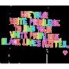 Black Lives Matter - Tekstovi -