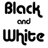 Black & White - Teksty -