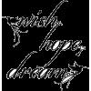 wish hope dream - Texts -