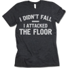 Gifted Shirts Attacked The Floor - T-shirts -