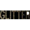 Glitter - Tekstovi -