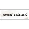 Moment captured - Besedila -