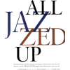 Jazzed all up - Teksty -