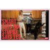 Smart says no. Stupid sa - My photos -