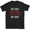 Not today satan shirt, funny tshirt - Magliette - $17.84  ~ 15.32€