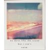 Polaroid of the ocean - Nature -