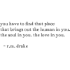 R.M. Drake quote - Texts -